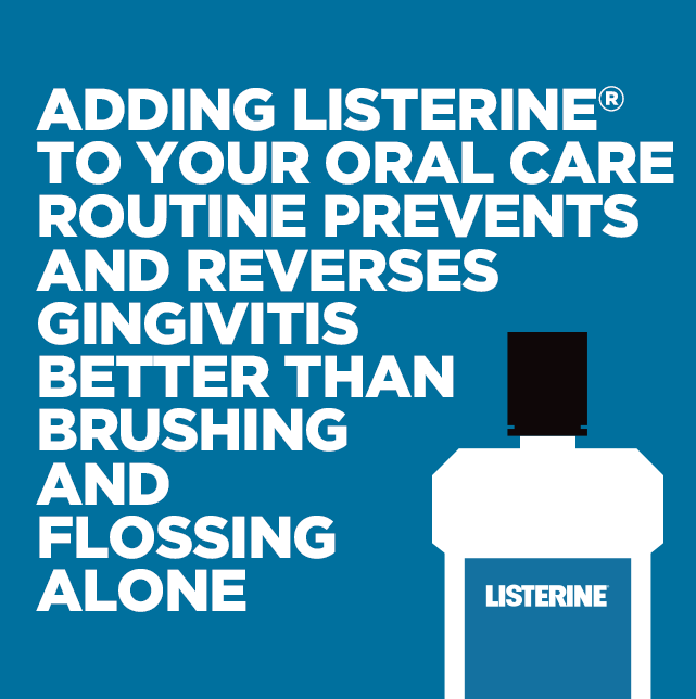 Listerine H1 image: add listerine to your oral care routine to prevent gingivitis